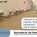Hospital de campanya de Valencia:  Pessima gestio i malbaratament dels diners publics